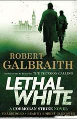 Lethal White, Robert Galbraith