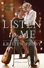Listen to Me A Fusion Novel, Kristen Proby