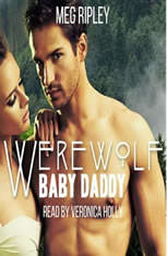 Werewolf Baby Daddy - Packs Of The Pacific Northwest Series, Book 2