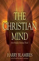 The Christian Mind: How Should a Christian Think? - Audiobook Download
