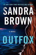 Outfox, Sandra Brown