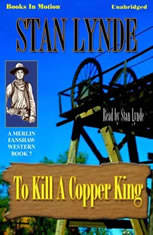 To Kill A Copper King - Audiobook Download