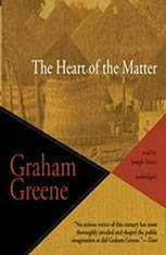 the heart of the matter by graham greene essays Graham greene: 'the ministry of fear' - 1943  the power and the glory and the heart of the matter in a study in greene  a study in greene: graham greene and.
