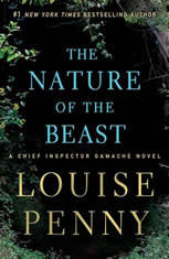 The Nature of the Beast A Chief Inspector Gamache Novel, Louise Penny