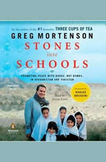 Stones into Schools: Promoting Peace with Books, Not Bombs, in Afghanistan and Pakistan - Audiobook Download