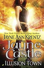 Illusion Town, Jayne Castle
