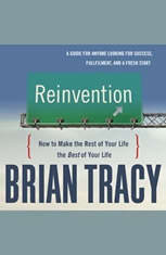 Reinvention: How to Make the Rest of Your Life the Best of Your Life - Audiobook Download