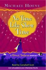 No Time Like Show Time: A Hermux Tantamoq Adventure - Audio Book Download