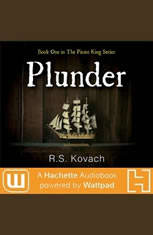 Plunder: A Hachette Audiobook powered by Wattpad Production - Audiobook Download