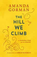 The Hill We Climb An Inaugural Poem for the Country, Amanda Gorman