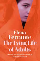 The Lying Life of Adults, Elena Ferrante