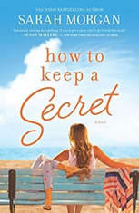 How to Keep a Secret, Sarah Morgan