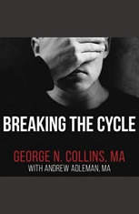 Breaking the Cycle: Free Yourself from Sex Addiction, Porn Obsession, and Shame - Audiobook Download