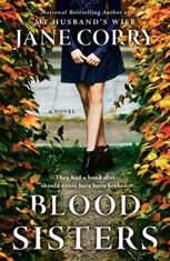 Blood Sisters A Novel, Jane Corry