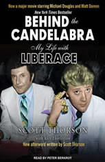 Behind the Candelabra: My Life With Liberace - Audiobook Download