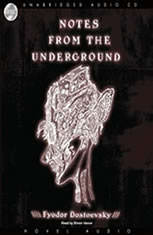 notes from underground by fyodor dostoevsky Notes from underground - dostoevsky the philosopher presents himself in 1849 fyodor dostoevsky (1821-1881) was sentenced to death he was member of a society.
