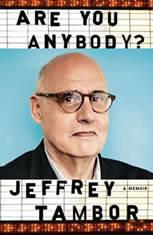 Are You Anybody? A Memoir, Jeffrey Tambor