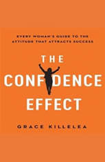 The Confidence Effect: Every Woman's Guide to the Attitude That Attracts Success - Audiobook Download