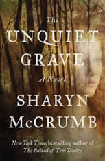 The Unquiet Grave A Novel, Sharyn McCrumb