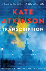 Transcription A Novel, Kate Atkinson