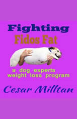 Fighting Fido's Fat - A dog experts weight loss program