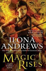 Magic Rises, Ilona Andrews