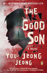 The Good Son A Novel, You-Jeong Jeong