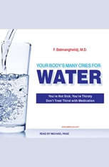 Your Body's Many Cries For Water - Audio Book Download