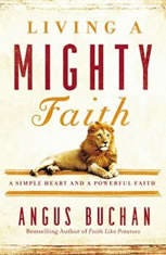 Living a Mighty Faith: A Simple Heart and a Powerful Faith - Audiobook Download