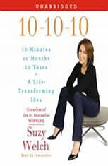 10-10-10: Your Life, My Life, and a Life-Transforming Idea - Audio Book Download