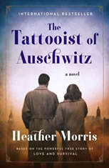 The Tattooist of Auschwitz A Novel, Heather Morris