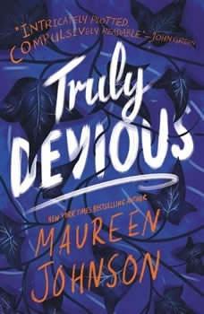 Truly Devious: A Mystery A Mystery, Maureen Johnson