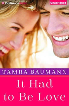 It Had to Be Love, Tamra Baumann