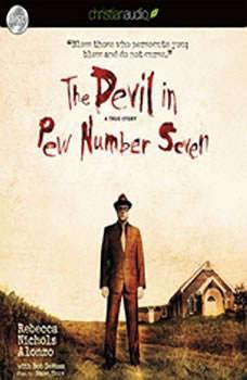 The Devil in Pew Number Seven: A True Story, Rebecca Nichols Alonzo