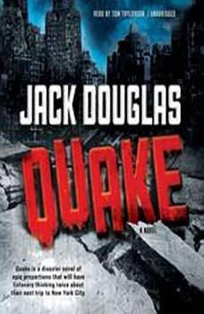 Quake, Jack Douglas