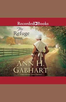 The Refuge, Ann H. Gabhart