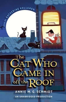 The Cat Who Came In Off the Roof, Annie M. G. Schmidt