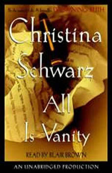 All is Vanity, Christina Schwarz