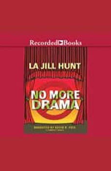 No More Drama, La Jill Hunt