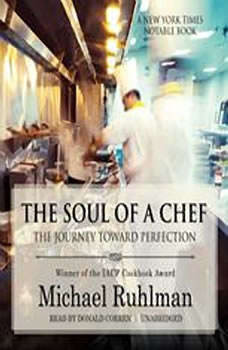 The Soul of a Chef: The Journey toward Perfection, Michael Ruhlman
