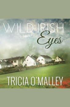 Wild Irish Eyes, Tricia O'Malley