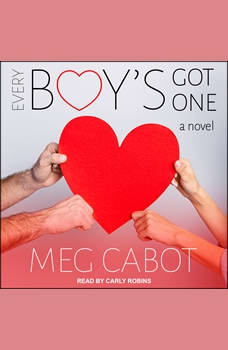 Every Boy's Got One: A Novel, Meg Cabot