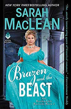 Brazen and the Beast: The Bareknuckle Bastards Book II, Sarah MacLean