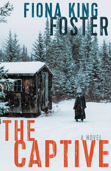 The Captive: A Novel, Fiona King Foster