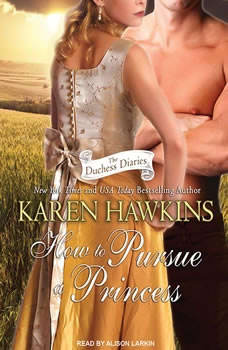 How to Pursue a Princess, Karen Hawkins