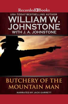 Butchery of the Mountain Man, William Johnstone