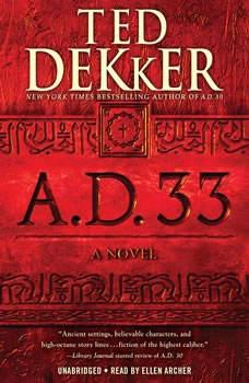 A.D. 33, Ted Dekker