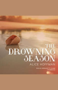 The Drowning Season, Alice Hoffman