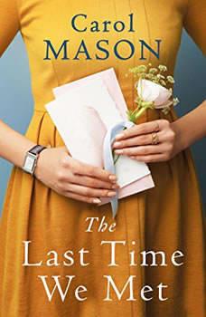 The Last Time We Met, Carol Mason