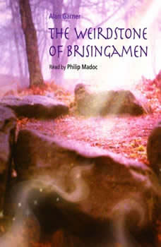 The Weirdstone of Brisingamen, Alan Garner